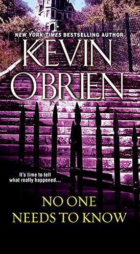 No One Needs to Know by O'brien Kevin