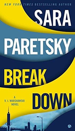 Break Down by Paretsky Sara
