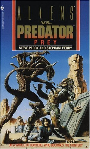 Aliens vs. Predator Prey by Perry Steve