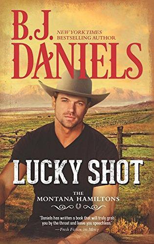 Lucky Shot by Daniels B.j.