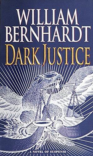 Dark Justice by Bernhardt William