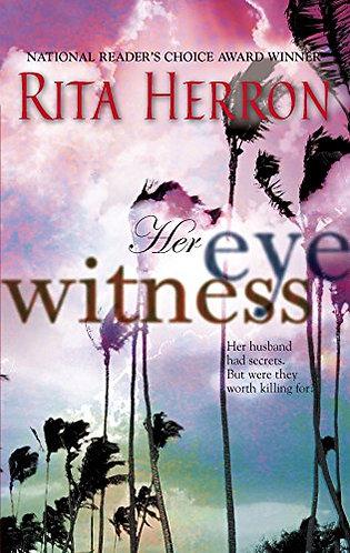 Her Eye Witness by Herron Rita