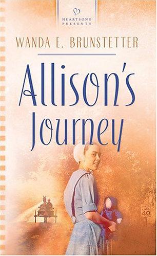 Brunstetter Wanda E. - Allison's Journey