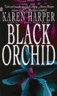 Black Orchid by Harper K