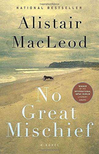 No Great Mischief by Macleod Alis