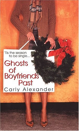 Alexander Carly - Ghosts of Boyfriends Past