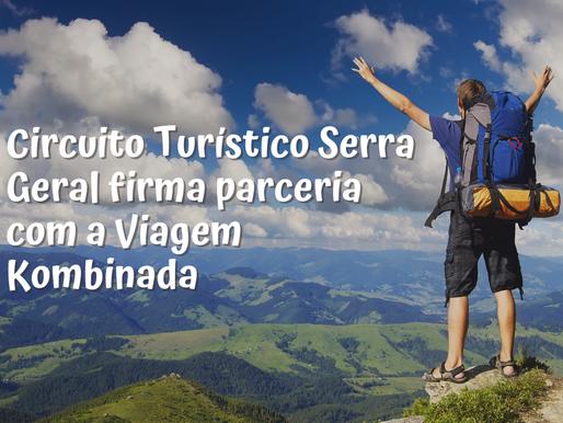 Circuito Turístico Serra Geral firma parceria com a Viagem Kombinada.