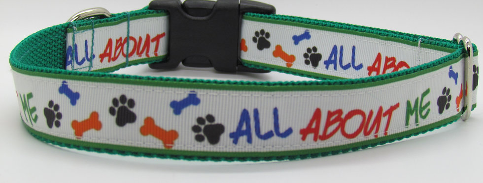 It's All About Me Dog Collar