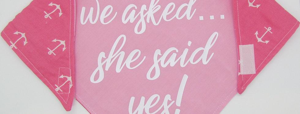 She Said Yes! (Pink) Reversible Dog Bandana