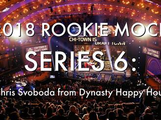2018 Rookie Mock Draft Series 6: Chris Svoboda from Dynasty Happy Hour