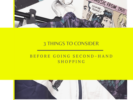 3 things to consider before you go second-hand shopping