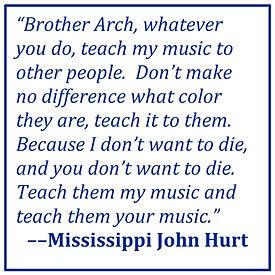 Mississippi-John-Hurt-quote-revised.jpg