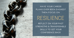 Focus On Resilience When Your Career Plans Get Dashed