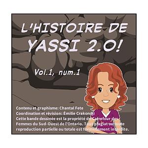 L'Histoire de Yassi 2.0!
