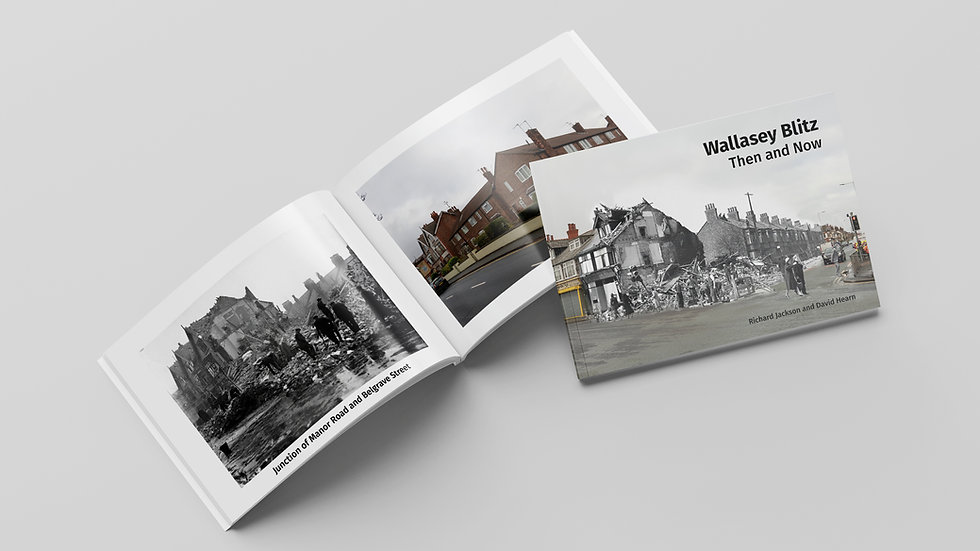 Wallasey Blitz: Then and Now