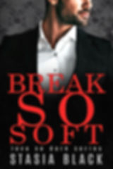 Break So Soft FINAL 5.8.2019.jpg
