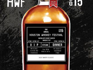 THE HOUSTON WHISKEY FESTIVAL 2015