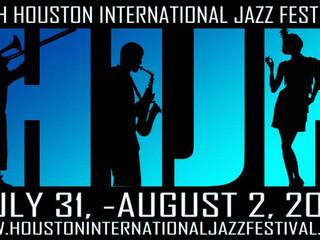 THE 25TH ANNUAL  HOUSTON INTERNATIONAL JAZZ FESTIVAL