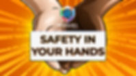 SAFETY IN YOUR HANDS NEW 2019.jpg