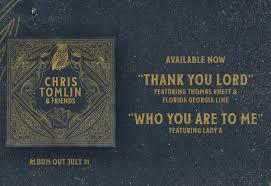 Thank You Lord by Chris Tomlin feat Thomas Rhett and Florida Georgia Line Cover Art