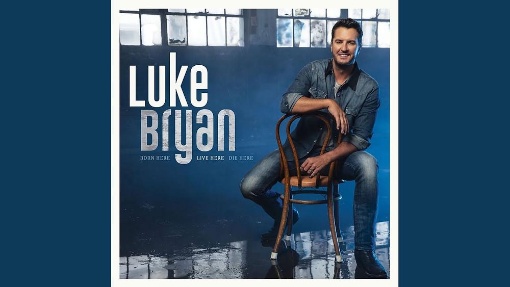 Live Here Die Here Luke Bryan Album Cover