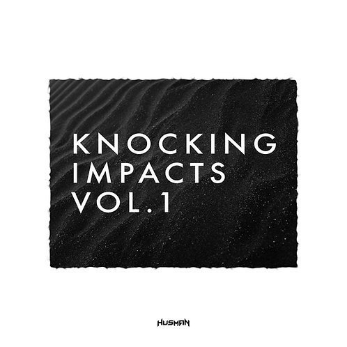 Knocking Impacts Vol.1
