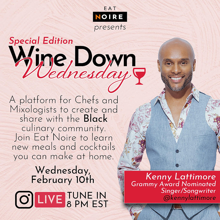 Wine Down Wednesday with Kenny Lattimore
