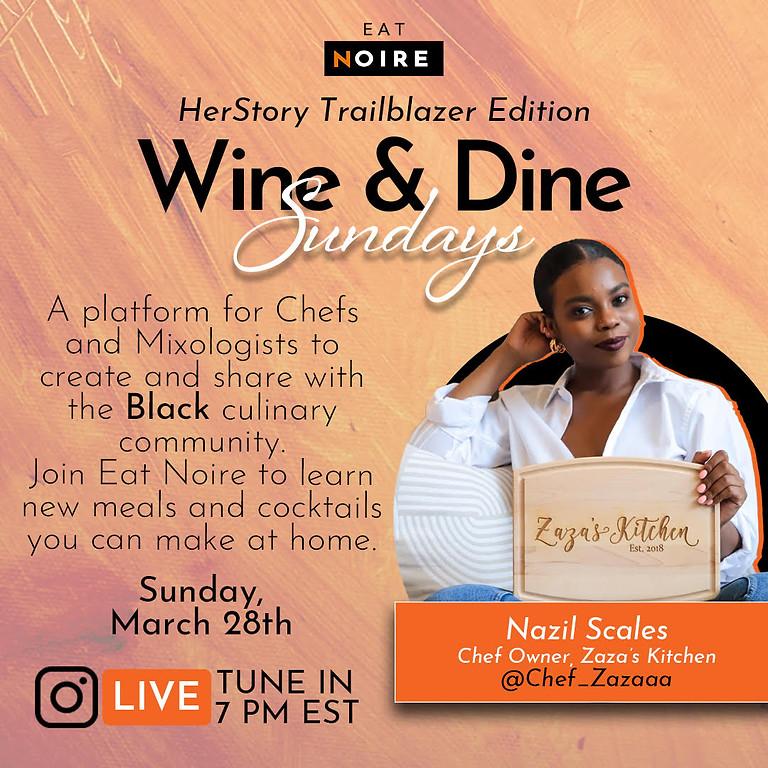 Wine & Dine Sunday: IG Takeover with Chef Zaza