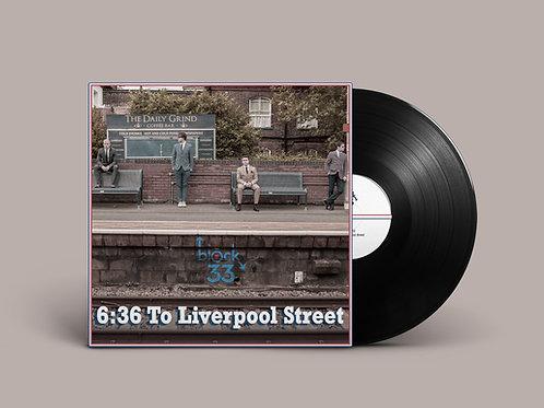 6:36 To Liverpool Street - Vinyl