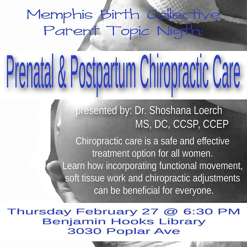 Prenatal & Postpartum Chiropractic Care