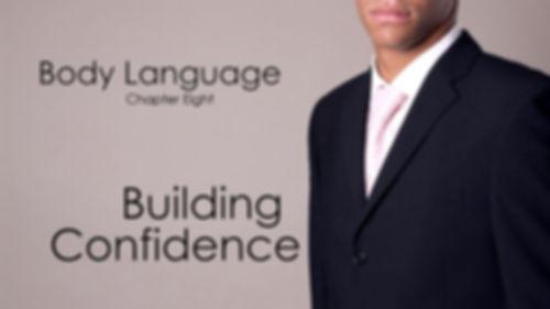 Building Confidence Body Language