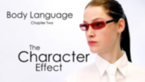 Body Language - The Character Effect