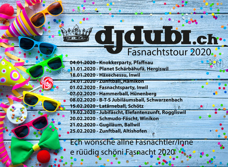 Fasnacht 2020 - DJ Dubi on Tour