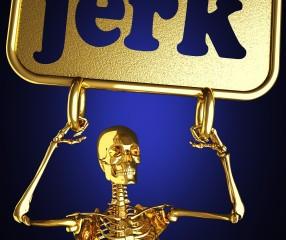 Jerk Behavior: Don't Write About Your Clients Online