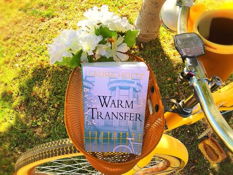 Warm Transfer by Laura Holtz