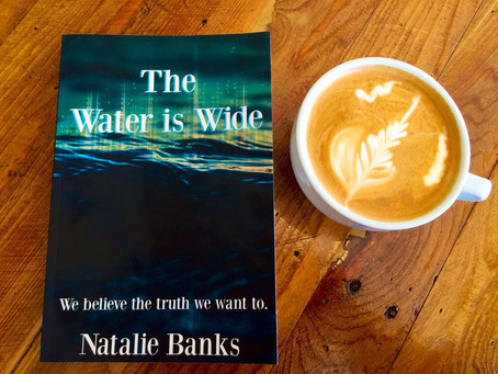 The Water is Wide by Natalie Banks