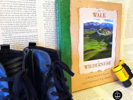 To Walk in Wilderness by T.A. Barron & John Fielder