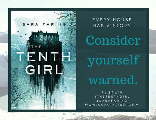 The Tenth Girl Consider Yourself Warned.