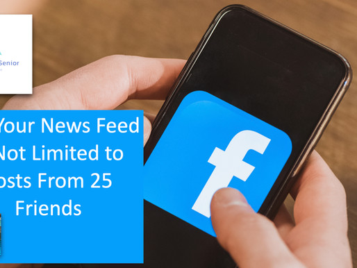 No, Your News Feed Is Not Limited to Posts From 25 Friends