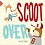Thumbnail: Scoot Over | Wholesale