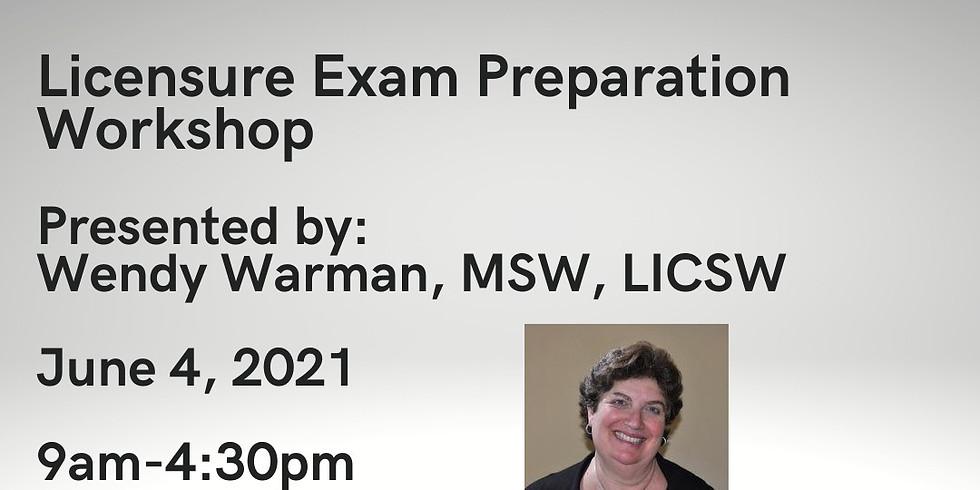 Licensure Exam Preparation Workshop 6.4.21