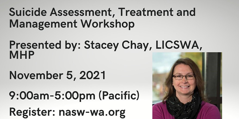 Suicide Assessment, Treatment and Management 11.5.21