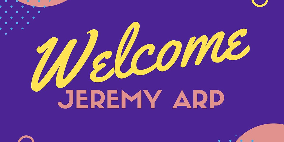 Virtual Meet and Greet with our New Executive Director, Jeremy Arp!