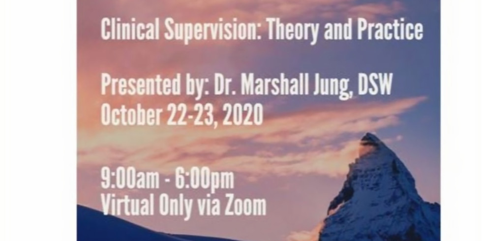 Clinical Supervision: Theory and Practice 10.22-23.20