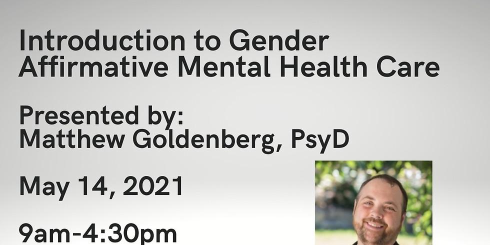 Introduction to Gender Affirmative Mental Health Care