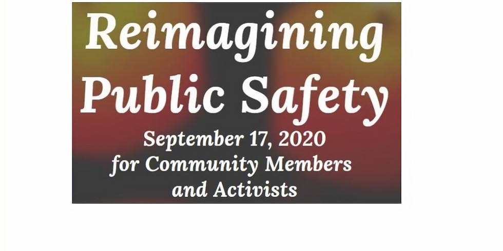 Reimaging Public Safety Listening Session - Washington State Community Members and Activists