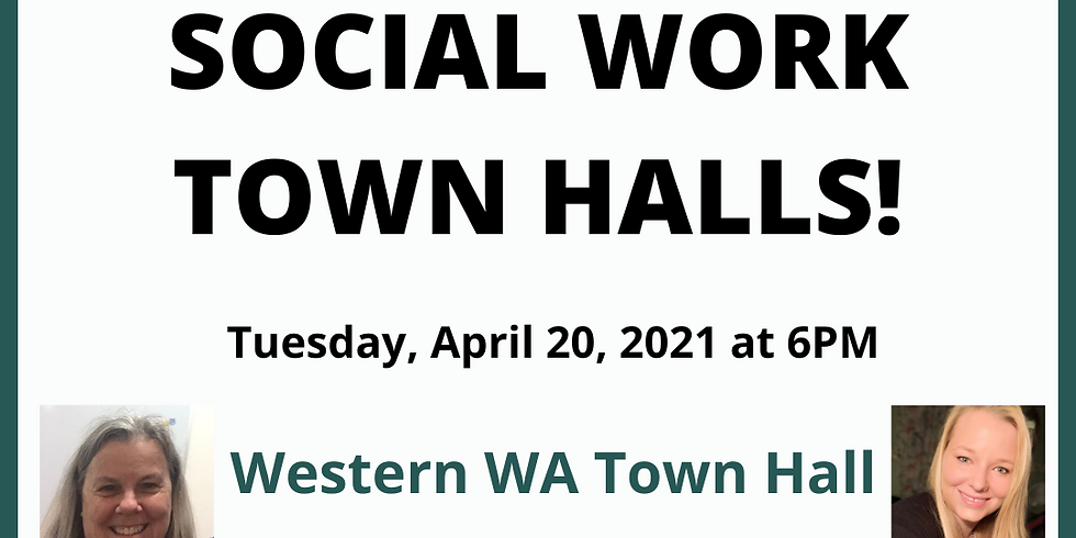Social Work Town Hall: Western Washington 4.20.21