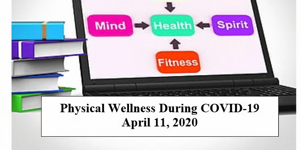 Physical Wellness During COVID-19