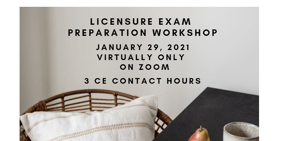 Licensure Exam Preparation Workshop 1.29.21
