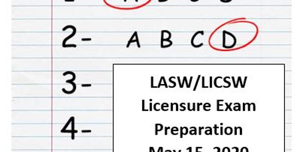 LASW/LICSW Licensure Exam Preparation Workshop 5.15.20 - Virtual